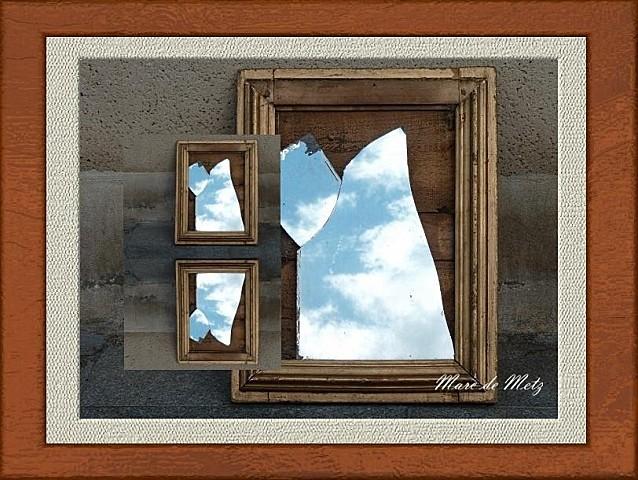 Le vieux miroir bris fier de vivre metz for Le miroir brise