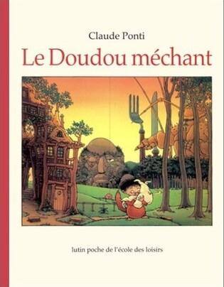 Claude Ponti-Le Doudou méchant