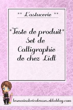 *Teste de produit* Set de calligraphie de chez Lidl