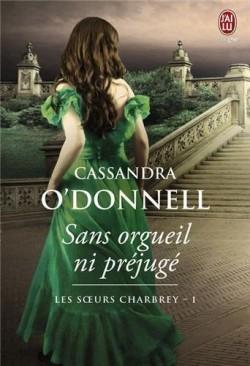 Sans orgueil, ni préjugé, tome 1 (Cassandra O'Donnell)