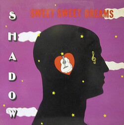 Shadow - Sweet Sweet Dreams - Complete LP