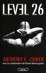 Level 26 - Anthony E. Zuiker