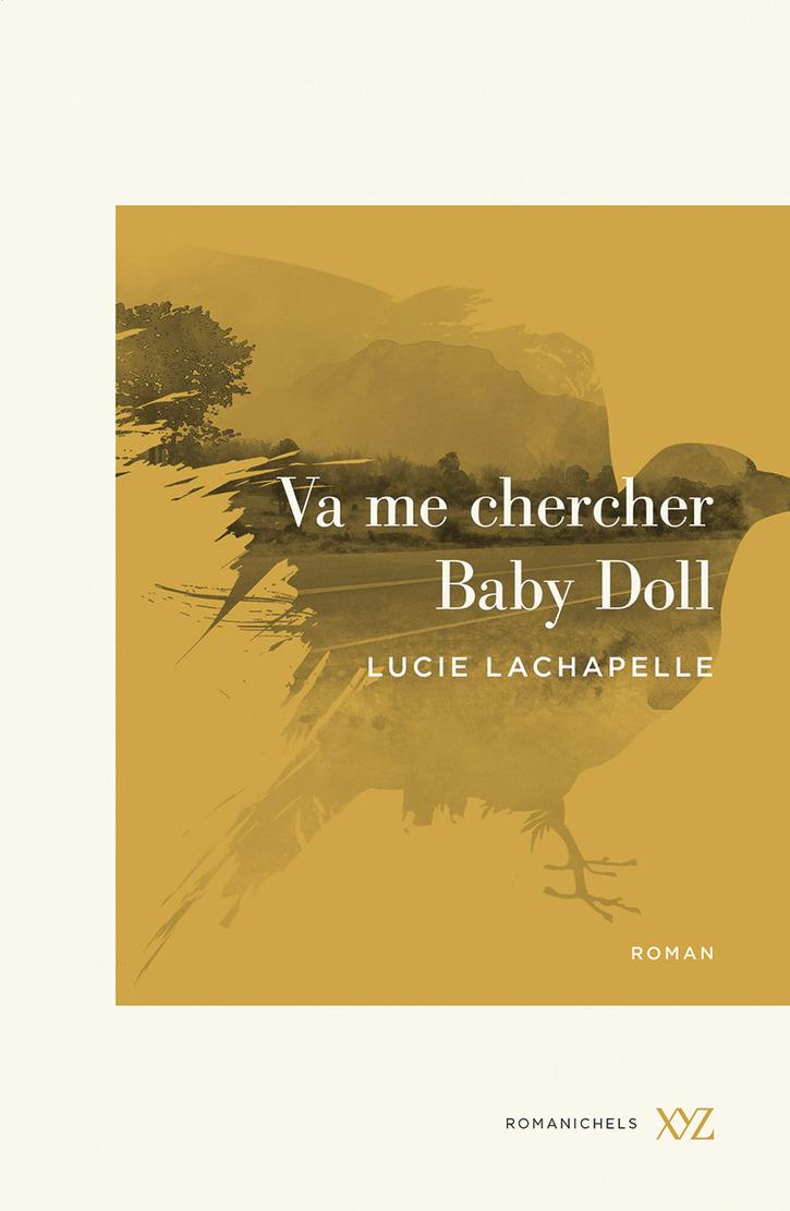 Livres à Lire 2:  Va me chercher Baby Doll, de Lucie Lachapelle