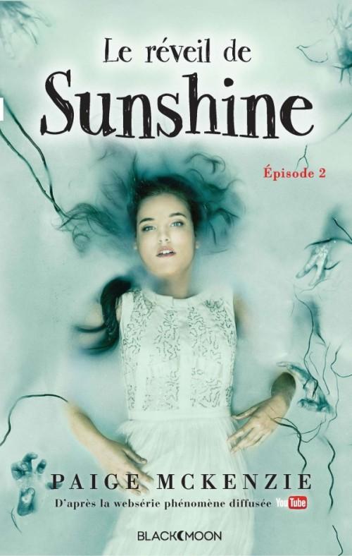 Le réveil de Sunshine - Paige McKenzie