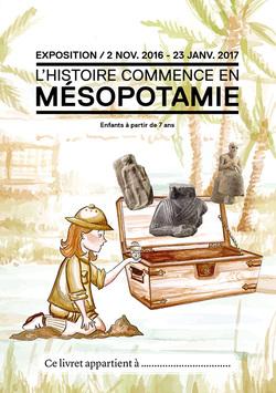 L'Histoire commence en Mésopotamie !
