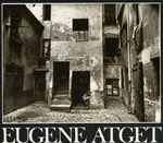 Eugène Atget, 1857 – 1927