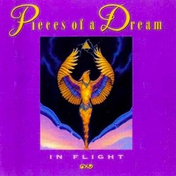 Pieces Of A Dream - In Flight - Complete CD