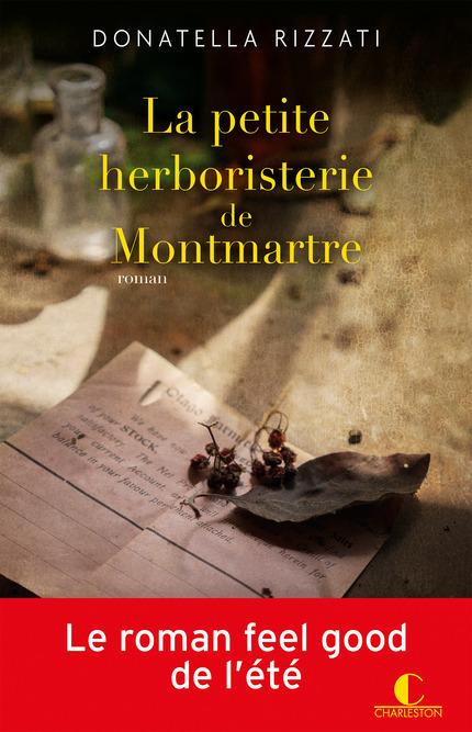 La petite herboristerie de Montmartre - Donatella Rizzati