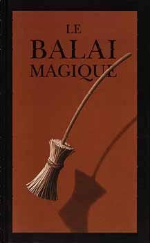 Le Balais magique