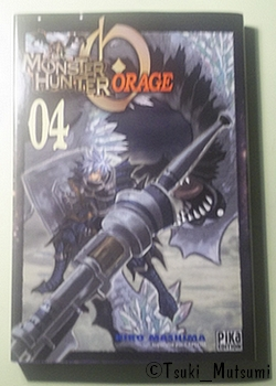 Monster Hunter Orage - tome 4