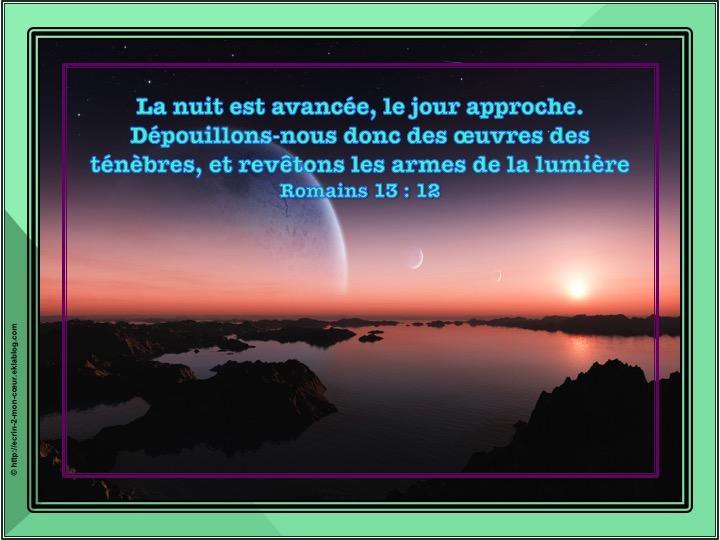 Revêtons les armes de la lumière - Romains 13 : 12
