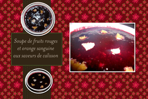 Soupe orange sanguine et fruits rouges saveur calisson