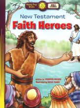 New Testament Faith Heroes