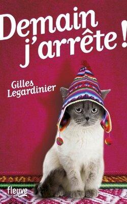 Demain j'arrête, de Gilles Legardinier