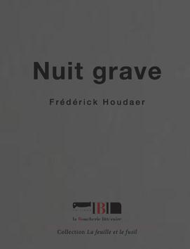 Nuit grave de Frédérick Houdaer en souscription