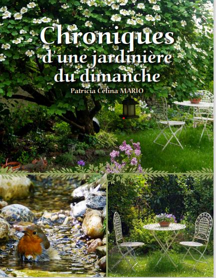 Chroniques d'une jardinière du Dimanche