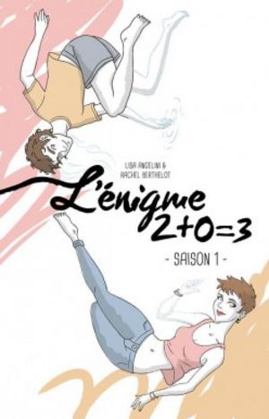 Chronique du roman {L'énigme 2+0=3} de L. Angelini et R. Berthelot