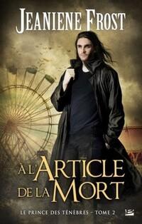 Le Prince des Ténèbres, tome 2 : A l'article de la mort (Jeaniene Frost)