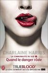 6817713_6122229_la-communaute-du-sud-1-quand-le-danger-rode-harris-charlaine-grand-format