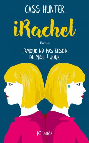 iRachel - Cass Hunter