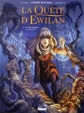 La quête d'Ewilian tome 1- D'un monde à l'autre