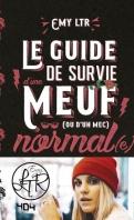 Chronique Le guide de survie d'une meuf (ou d'un mec) normal(e) d'Emy LTR