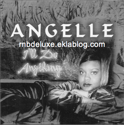 Angelle - I'll Do Anything - 1999