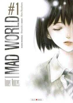 Mad world T.1 Inner voices