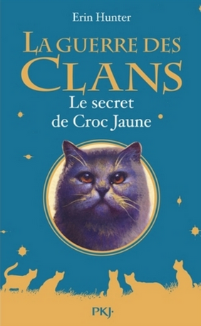 Le Secret de Croc Jaune - Yellowfang's Secret