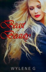 Every beast needs beauty - Wylene G