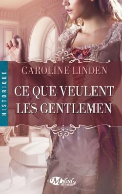La famille Reece - Tome 1 : Ce Que Veulent les Gentlemen de Caroline Linden