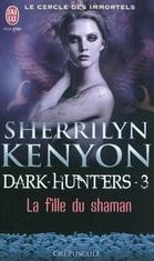 Le cercle des immortels : Dark-Hunters, tome 3