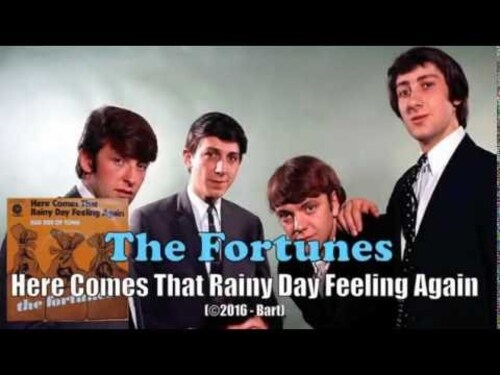 FORTUNES - Here Comes That Rainy Day Feeling Again (1971) (Hits)