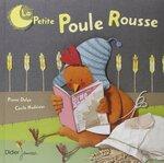 LA PETITE POULE ROUSSE - Pierre Delye
