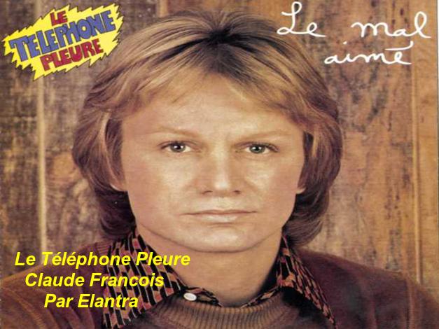 Le Téléphone Pleure    Claude François   Par Elantra