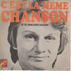 C'EST LA MEME CHANSON