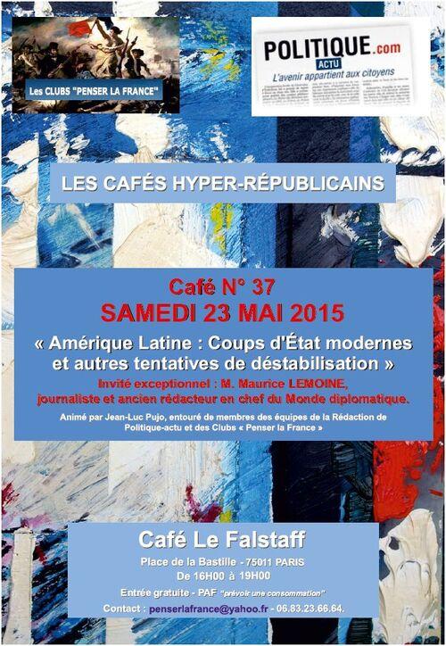"""Samedi 23 MAI 2015 - Café N°37 – « Amérique Latine..."""" avec M. Maurice LEMOINE"""