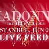 MDNA Tour - Live Feed - Istanbul - June 07