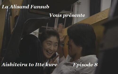 Aishiteiru to Itte kure Episode 8