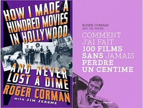 Roger Corman, Comment j'ai fait 100 films sans perdre un centime, Capricci, 2018