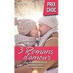 Chronique Trois romans d'amour : Offre de Noël.