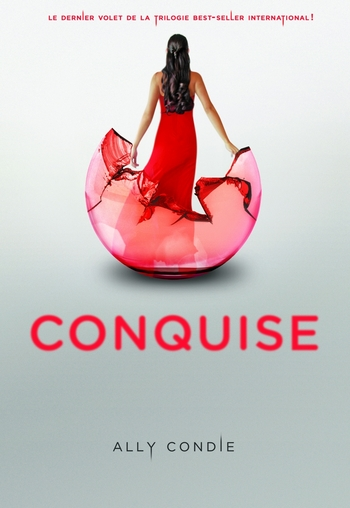 Conquise - Ally Condie