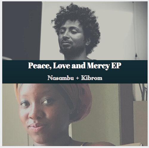 Nasambu + Kibrom - Peace, Love and Mercy [ep] (2016) [Alternative]