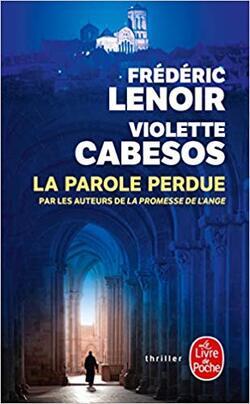 La Parole Perdue (F. Lenoir) Lecture 05