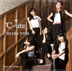 CD : I miss you / THE FUTURE