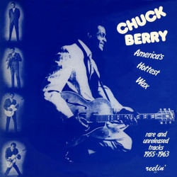CHUCK BERRY - America's Hottest Wax [Remastered Edition]