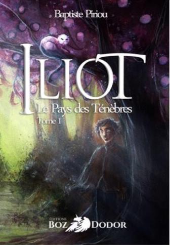 Iliot - Le Pays des Ténèbres