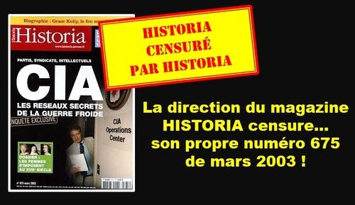 - LA RÉÉCRITURE DE L'HISTOIRE (Ex d'HISTORIA Magazine sur son N° CIA et Union Européenne)