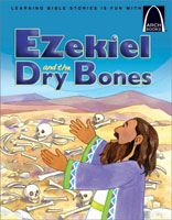 Ezekiel and the Dry Bones - Arch Books