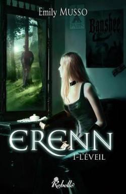 Erenn T1 Un Roman Sombre Et Passionnant Melant Romance